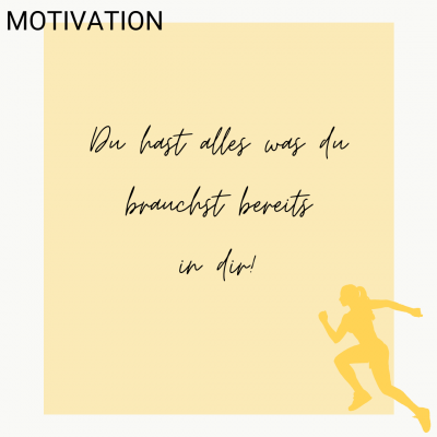 Motivation du hast alles was du brauchst bereits in dir!