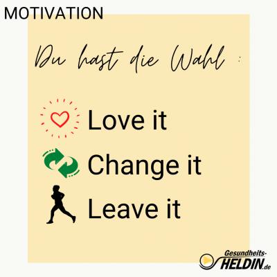 Motivation_ Love, Leave, Change