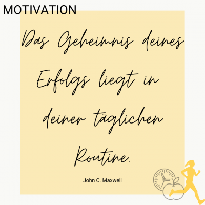 Motivation: tägliche Routine