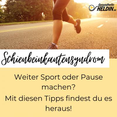 Schienbeinkantensyndrom Sport Pause